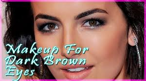 makeup for dark brown eyes ideas and tricks how to make gorgeous makeup for dark brown eyes you