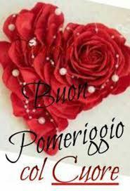 Immagini del buon pomeriggio con fiori rose belle - BellissimeImmagini.it