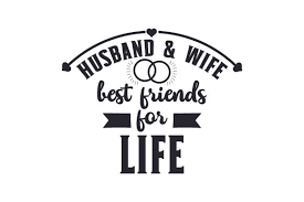 How to convert image to vector. Husband Wife Best Friends For Life Svg Cut File By Creative Fabrica Crafts Creative Fabrica