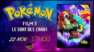 Pokémon, Film 3 : Le Sort Des Zarbi