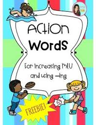 Action Words Chart With Pictures Action Words For Increasing Mlu And Present Progressive