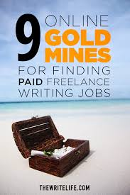online gold mines for finding paid lance writing jobs whether you re a copywriter editor creative writer or anything in between