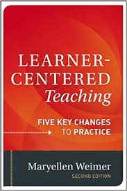 <b>Learner</b>-<b>Centered Teaching</b>: Five Key Changes to Practice ...
