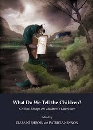 cambridge scholars publishing what do we tell the children  picture of what do we tell the children critical essays on children s literature