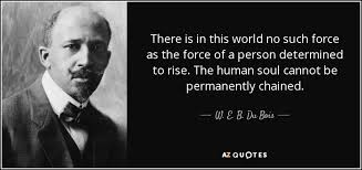 Top 25 Quotes By W E B Du Bois Of 148 A Z Quotes