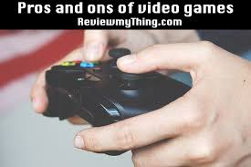 pros and cons of video games debate and essay video games pros and cons