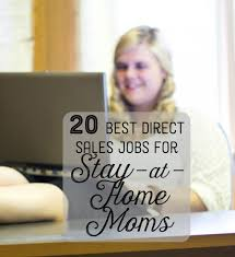 Independent Distributor Jobs The 24 Best Direct Sales Company Jobs for StayatHome Moms 1
