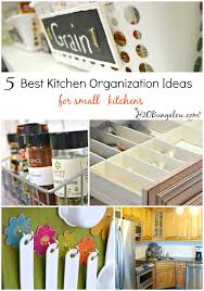 5 Best Kitchen Organizing Ideas For Small Kitchens. Even Large Kitchens Can  Benefit From These