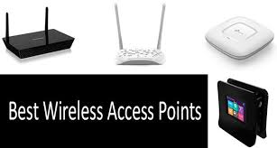 Top 6 Best Wireless Access Points Buyers Guide 2019