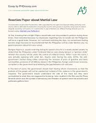 The economies of the countries are booming up like never before. Reaction Paper About Martial Law Phdessay Com