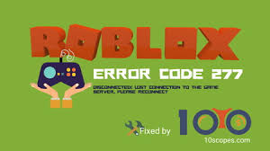 How many games do you know about? Roblox Error Code 277 The 100 Working Fix 2021