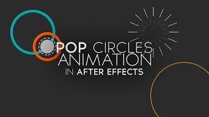 Animation Circles Pop Circles Animation In After Effects Tutorial Update Youtube