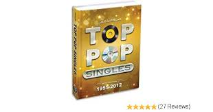 Amazon Single Charts Top Pop Singles 1955 2012 Joel Whitburn 9780898202052