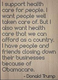 Amazon I Support Health Care For People I Want Quote By Classy Trump Healthcare Quote
