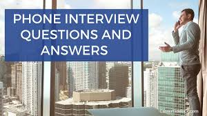 Phone Interview Questions And Best Answers Top 11 Questions