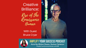 Melanie Benson — Find Your Creative Brilliance with Guest Bruce Cryer -  Bruce Cryer