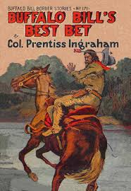 Hays fought in the war of 1812, naming his son for a relative by marriage, colonel john coffee. Buffalo Bill S Best Bet By Colonel Prentiss Ingraham A Project Gutenberg Ebook