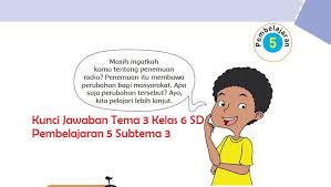 Try the suggestions below or type a new query above. Kunci Jawaban Tema 3 Kelas 6 Halaman 143 144 145 146 147 Tokoh Dan Penemuan Pembelajaran 5 Subtema 3 Semangat Belajar