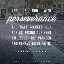 Christian Quotes On Perseverance Best of Hebrews 24424424 NIV Faith Hope Love And Inspiration On Top