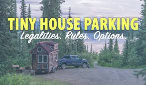 where to park tiny house. Tiny House Parking: Where? How? \u0026 Resources Where To Park