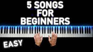 5 easy piano songs for beginners you