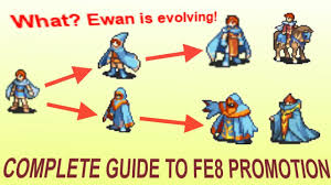 Promotion Guide For Fire Emblem The Sacred Stones