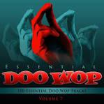 Essential Doo Wop, Vol. 1: 100 Essential Doo Wop Tracks