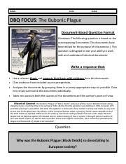 the bubonic plague dbq date class dbq focus the bubonic the bubonic plague dbq date class dbq focus the bubonic plague document based question format directions the following question is based on the