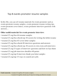 Top 8 events promoter resume samples In this file, you can ref resume  materials for ...