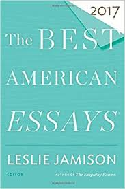 the best american essays the best american series acirc reg leslie the best american essays 2017 the best american series acircreg