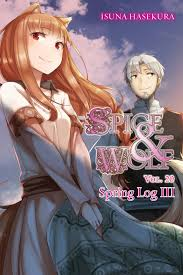 Spice And Wolf Light Novel Epub Spice And Wolf Vol 20 Light Novel Ebook By Isuna Hasekura Rakuten Kobo