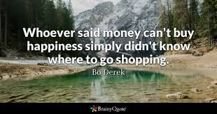 Quotes About Money And Happiness Money Quotes BrainyQuote 64