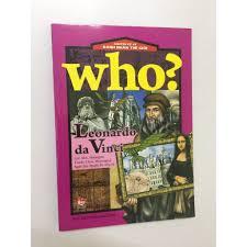 WHO? CHUYỆN KỂ VỀ DANH NHÂN THẾ GIỚI - LEONARDO DA VINCI