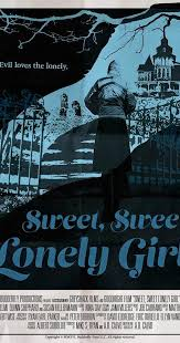 Sweet, Sweet Lonely Girl (2016) subtitulada