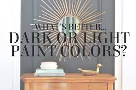 it s tricky knowing whether you should play it safe with paint colors or even sofa colors or be more bold with your walls what s better dark or light