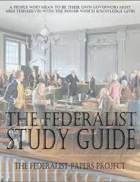 federalist papers study guide federalist  federalist papers study guide federalist 1
