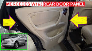 rear door panel removal on mercedes w163 ml230 ml270 ml320 ml350 W163 Green at W163 Removing Fuse Box