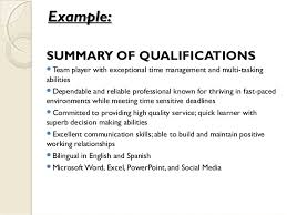 Example:Example: SUMMARY OF QUALIFICATIONS Team