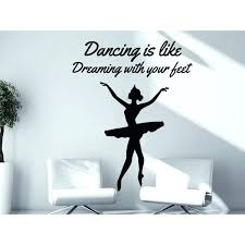 r wall decal e dancing is like dreaming with your feet ballerina ballet r wall art r wall decal elegant ballet