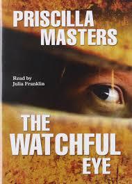 The Watchful Eye: Masters, Priscilla, Franklin, Julia: 9781846526138:  Amazon.com: Books