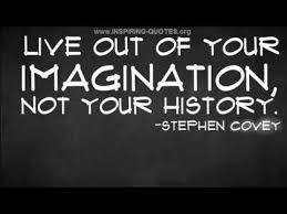 Stephen Covey Quotes New Inspiring Quotes Stephen Covey On Living Out Of Your Imagination