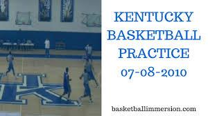 Kentucky Basketball Practice 07-08-2010 ...