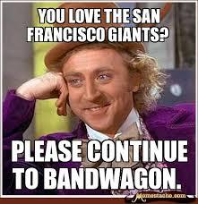 You love the san francisco giants? - Memestache via Relatably.com