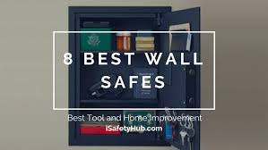 wall safe installation best wall safe wall safe installation tips wall safe installation