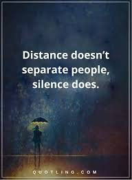 best silence quotes ideas quiet quotes quotes  silence quotes distance doesn t separate people silence does