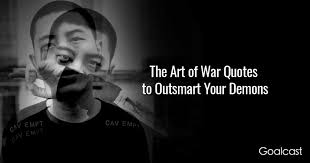 The Art Of War Quotes To Outsmart Your Darkest Demons Fascinating Art Of War Quotes