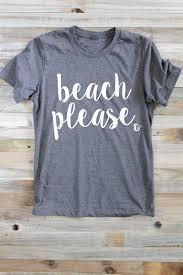 Beach Please Shirt Summer Shirts Surfer Girl Womens
