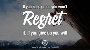 Quotes About Giving Up 100 Motivational Quotes on Losing Weight On Diet and Never Giving Up 54