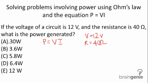 6 2 3 2 solving problems involving power using ohm s law and the equation p vi mp4 you