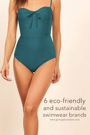 6 Ethical And Sustainable Swimwear Brands Going Zero Waste